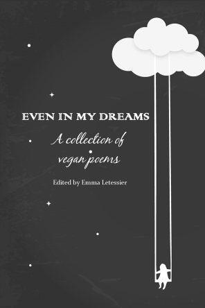 even-in-my-dreams-a-collection-of-vegan-poems
