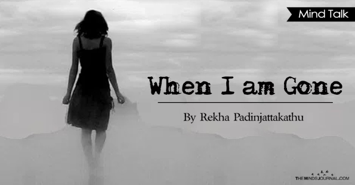 When I am Gone - Minds Journal