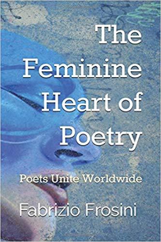 Anthology - The Feminine Heart of Poetry- Poets Unite Worldwide-Paperback